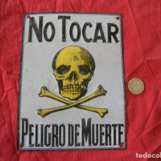 Carteles: ANTIGUA CHAPA NO TOCAR. Lote 107984848