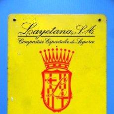 Carteles: CARTEL CHAPA PUBLICIDAD COMPAÑIA ESPAÑOLS DE SEGUROS LAYETANA SA INCENDIOS. Lote 102806215
