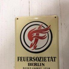 Carteles: CHAPA O PLACA FEUERSOZIETAT BERLIN (SEGUROS ?). Lote 101227063