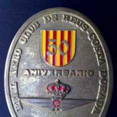 Carteles: PLACA DE BRONCE Y ESMALTE,50 ANIVERSARIO REAL AERO CLUB DE REUS//15 X 11,5CMS. (DESCRIPCIÓN). Lote 106635739