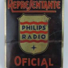 Carteles: CHAPA ESMALTADA DE REPRESENTANTE PHILIPS, RADIO OFICIAL, MIDE 33 X 26 CMS.. Lote 108854759