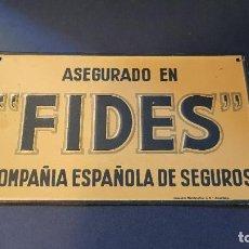 Carteles: PLACA METALICA SEGUROS FIDES. Lote 110949275