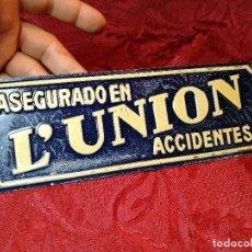 Carteles: RARA CHAPA DE SEGUROS L´UNION LA UNIÓN ACCIDENTES. G.DE ANDREIS M.E BADALONA ORIGINAL NO COPIA !!!. Lote 112914231