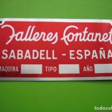 Carteles: ANTIGUA PUBLICIDAD EN ALUMINIO. TALLERES FONTANET. SABADELL. MEDIDAS 10X5 CM. Lote 114304475