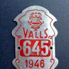 Carteles: CHAPA MATRICULA RODAJE DE BICICLETA,DEL AÑO 1946 DE VALLS (7CM. X 4CM.). Lote 115559387