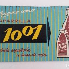 Carteles: CARTEL ZARZAPARRILLA 1001 LA BEBIDA ESPAÑOLA A BASE DE COLA. 30 X 15 CM. Lote 116418035