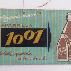 Carteles: CARTEL ZARZAPARRILLA 1001 LA BEBIDA ESPAÑOLA A BASE DE COLA. 30 X 15 CM. Lote 116418075