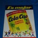 Carteles: (M) CHAPA ANTIGUA - COLA-CAO ES MEJOR , EL ALIMENTO DE LA JUVENTUD , IMP. G LLAMAS BADALONA 50X 35CM. Lote 118174203