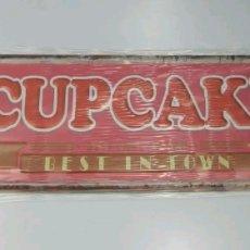 Carteles: CARTEL DE METAL CUPCAKE. Lote 119276168