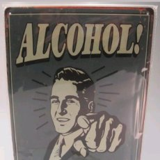 Carteles: CARTEL DE METAL ALCOHOL. Lote 119278514