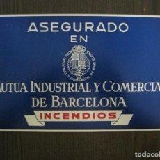 Carteles: ASEGURADO MUTUA INDUSTRIAL Y COMERCIAL DE BARCELONA - CHAPA PUBLICIDAD -VER FOTOS-(V- 14.533). Lote 121154131
