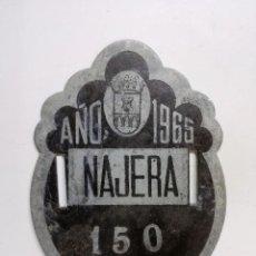 Carteles: ANTIGUA CHAPA MATRICULA PARA BICICLETAS DEL AYUNTAMIENTO DE NAJERA-LA RIOJA- AÑO 1965-. Lote 122461143