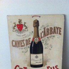 Carteles: ANTIGUO CARTEL CAVES DE L'ABBAYE. MAX. SIDAINE. GVE TESSIER FILS. Lote 124233939