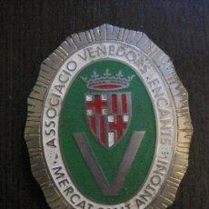 Carteles: CHAPA - ASSOCIACIO VENEDORS ENCANTS - MERCAT SANT ANTONI -BARCELONA -VER FOTOS-(V-14.874) . Lote 126895079