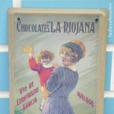 Carteles: CARTEL DE METAL COLECCIÓN LOS ANUNCIOS DE TU VIDA, CHOCOLATES RIOJANA. Lote 127450683