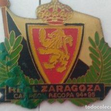 Carteles: CHAPA METALICA REAL ZARAGOZA CAMPEON RECOPA 94-95. Lote 127520483