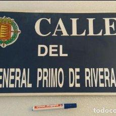 Carteles: PLACA CALLE GENERAL PRIMO DE RIVERA. Lote 128809547