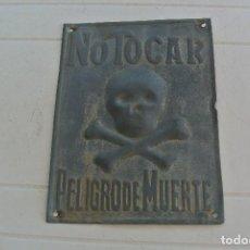 Carteles: CARTEL DE METAL , NO TOCAR,PELIGRO DE MUERTE . Lote 128813811