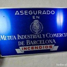 Carteles: CARTEL CHAPA PLACA DE SEGUROS MUTUA INDUSTRIAL Y COMERCIAL DE BARCELONA--INCENDIOS..AÑOS 60. Lote 174562499