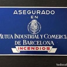 Carteles: MUTUA INDUSTRIAL Y COMERCIAL DE BARCELONA - CHAPA PLACA METALICA SEGUROS INCENDIOS. Lote 173936172