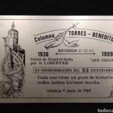 Carteles: ANTIGUO CARTEL CONMEMORATIVO DE LA COLUMNA TORRES-BENEDITO BATALLA DEL EBRO 1936-1989. Lote 133553175