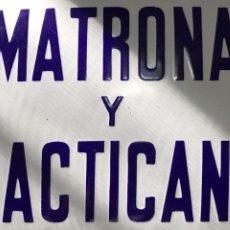 Carteles: CHAPA ESMALTADA MATRONA Y PRACTICANTE. 30X20 CM. REALIZADA POR B. MARQUEZ DE SEVILLA. Lote 55308922