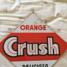 Carteles: CHAPA ORANGE CRUSH , AÑOS 60. Lote 137413758