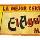 Carteles: ANTIGUA CHAPA PUBLICIDAD CERVEZA EL AGUILA.MADRID, AÑOS 1930-40. Lote 138983310