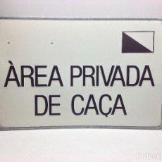Carteles: CHAPA AREA PRIVADA DE CAÇA - . Lote 139450094