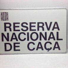 Carteles: CHAPA RESERVA NACIONAL DE CAÇA. Lote 139450418