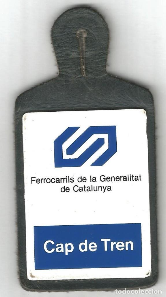 JEFE CAP DE TREN FERROCARRILES LA GENERALITAT DE CATALUNYA CHAPA PEPITO PIEL 10 X 5 CM FERROCARRIL (Coleccionismo - Carteles y Chapas Esmaltadas y Litografiadas)