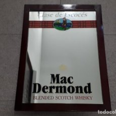 Carteles: MAC DERMOND - CLASE DE ESCOCÉS - BLENDED SCOTCH WHISKY - CUADRO - ESPEJO - 54X39CMS. Lote 140815250