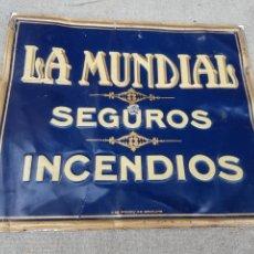 Carteles: ANTIGUA CHAPA CARTEL LA MUNDIAL SEGUROS INCENDIOS. Lote 176813857