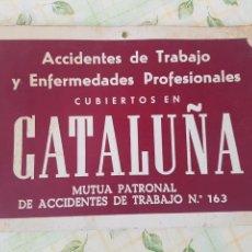Carteles: CARTEL PUBLICIDAD MUTUA PATRONAL DE ACCIDENTES DE TRABAJO CATALUÑA, DECORACIÓN, VINTAGE,. Lote 145074925