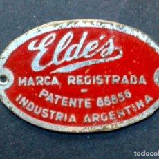 Carteles: ANTIGUA CHAPA,ELDÉS INDUSTRIA ARGENTINA (DESCRIPCIÓN). Lote 145401034