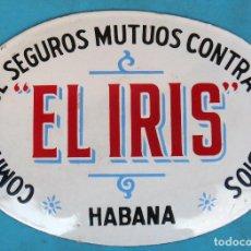 Carteles: CHAPA PUBLICIDAD SEGUROS MUTUOS CONTRA INCENDIOS , EL IRIS, HABANA CUBA , ESMALTE, ORIGINAL. Lote 146382774