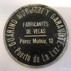 Carteles: CHAPA GUARINO MORUTZZI Y GARAVOTE, FABRICANTES DE VELAS- PUERTO DE LA LUZ. Lote 148043302