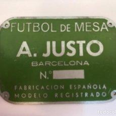 Carteles: CHAPA FÚTBOL DE MESA - A.JUSTO- BARCELONA . Lote 148045362