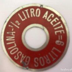 Carteles: PLACA 1/2 LITRO DE ACEITE = 6 LITROS GASOLINA. Lote 148057214