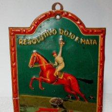 Carteles: CHAPA HOJALATA LITOGRAFIADA EN RELIEVE (RESOLUTIVO ROJO F. MATA) 1920. Lote 149380650