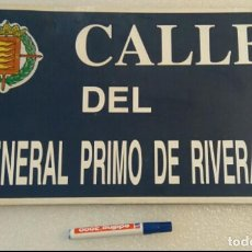 Carteles: PLACA CALLE GENERAL PRIMO DE RIVERA. Lote 151054226