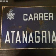 Carteles: ANTIGUA CHAPA ESMALTADA CARRER ATANAGRIA DE TARREGA. Lote 151456378