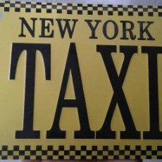 Carteles: CARTEL CHAPA DE 30X15 NEW YORK TAXI - AMERICA. Lote 153056342
