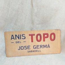 Carteles: CARTEL PUBLICITARIO ANIS DEL TOP JOSE GERMA SABADELL , CARTEL CARTON.. Lote 156027965