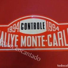 Carteles: CHAPA ORIGINAL RALLYE MONTE-CARLO 1994. 43 X 20 CTMS.. Lote 156170458