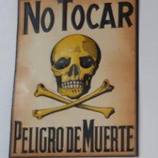 Affiches: ANTIGUO CARTEL CHAPA METAL PLACA EN RELIEVE NO TOCAR PELIGRO DE MUERTE AÑOS 50-60 NUEVA SIN USO. Lote 199649003
