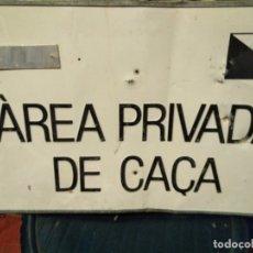 Carteles: CHAPA AREA PRIVADA DE CAÇA. Lote 164906626