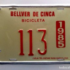 Carteles: CHAPA MATRICULA RODAJE BICICLETA,AÑO 1985 DE BELLVER DE CINCA (12,5CM. X 9CM.). Lote 165063838