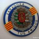Carteles: CHAPA DE ALFILER DE ZARAGOZA TUS AMIGOS PIOLICIA LOCAL. Lote 165875898