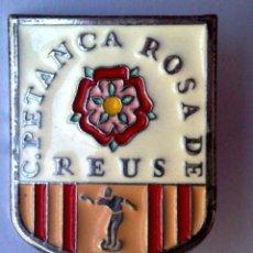 Carteles: CHAPA DE METAL ESMALTADO,CLUB PETANCA ROSA DE REUS (DESCRIPCIÓN). Lote 167578968